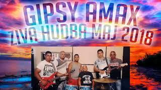 Gipsy Amax Ziva Hudba 2018