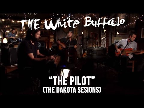the-white-buffalo-the-pilot-dakota-sessions-thewhitebuffalomusic