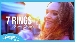 7 Rings - Ariana Grande | Sapphire