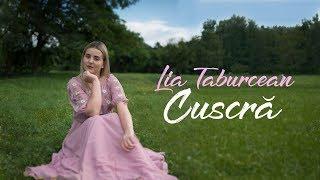 Lia Taburcean - Cuscra [Official Video 2018]