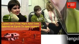 GEMPAR!! Bocah Ini Mengaku Lahir di Mars, di Kirim ke Bumi dengan Misi Ini