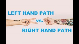 LHP Occult 001: Left Hand Path and Right Hand Path