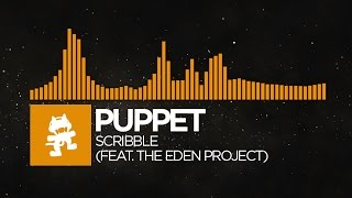 [Progressive House] - Puppet - Scribble (feat. The Eden Project) [Monstercat Release]