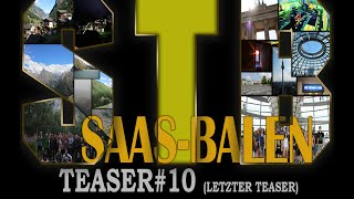 STB 2015 Saas-Balen Teaser#10 (Letzter Teaser)