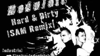 Modulate - Hard & Dirty [SAM Remix]