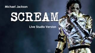 Michael Jackson- Scream- Live Studio Version