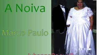 Marco Paulo - A Noiva