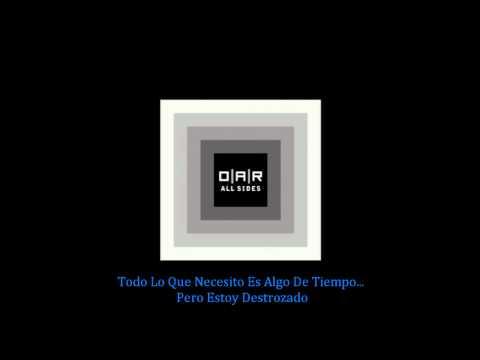 Shattered En Espanol de O A R Letra y Video