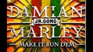 Skrillex ft Damian Marley- Make it bum dem