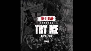 DeJ Loaf - Try Me (Clean Version)