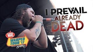 "I Prevail - ""Already Dead"" LIVE! Vans Warped Tour 2017"