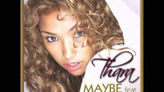 "Thara feat. John Legend - ""Maybe"" (Don't Be Afraid)"