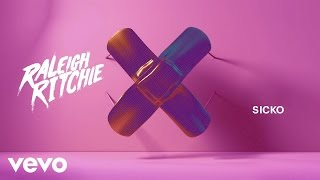 Raleigh Ritchie - Sicko (Audio)