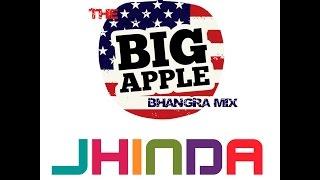 The Big Apple Bhangra Mix - Jhinda-Music