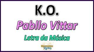 Pabllo Vittar - K.O. - Letra