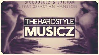 Sickddellz & Exilium ft. Sebastian Hansson - Away From You (Original Mix)