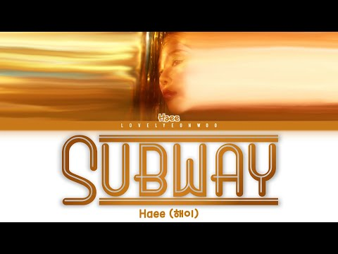 Haee (해이) – Subway (지하철을 타고) Lyrics (Color Coded Han/Rom/Eng)