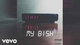 11:11 - MY BISH (Audio)