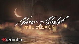 Nuno Abdul - Meu Senhor | Official Lyric