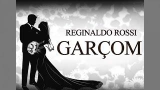 Reginaldo Rossi - Garçom (Official Lyric Video)