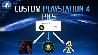 How To Get Custom Gamer Pics For PlayStation 4