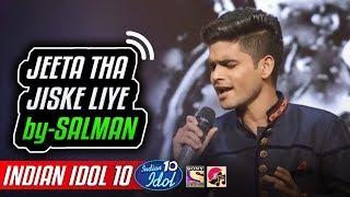 Jeeta Tha Jiske Liye   Salman Ali   Indian Idol 10   Neha Kakkar   2018   Kumar Sanu