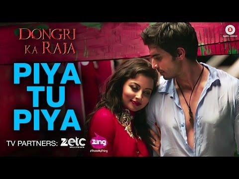 Piya Tu Piya Lyrics - Arijit Singh | Dongri Ka Raja
