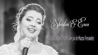 Soube que me amava... Shirlen & Eros