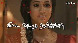03 Tamil Love Whatsapp Status 😘😘 Unnale mei maranthu nintrene ❤❤ Love Beat