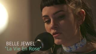 "Belle Jewel - ""La Vie En Rose"" EDITH PIAF COVER live in-studio: H89"