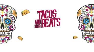 Tacos & Beats with Joee Cons