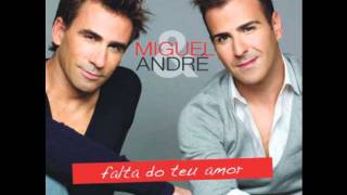 Miguel & André-Esta ultima canção