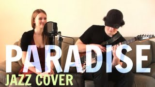 Coldplay - Paradise (Jazz Cover by Helene & André)