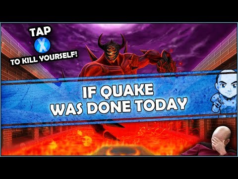 If Quake was done today