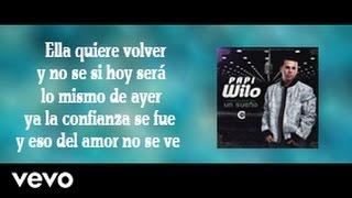 Ella Quiere Volver [ Letra Official ] - Papi Wilo