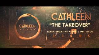 Cathleen - The Takeover