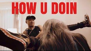 """HOW U DOIN"" (RAP VIDEO) feat. Pryde"