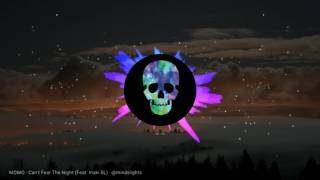 [ EDM Music ] - Momo - Can't Fear The Night ( feat. Iñaki Sanchez Lopez )