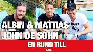 [LIVE] John De Sohn + Albin Och Matte - 'En Runda Till' - NRJ SWEDEN