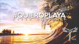 Fénix - Quiero Playa, Quiero Sol (Audio Oficial)