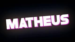 INTRO PARA Matheus Gamer ! (INTRO DO SORTEIO)