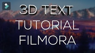 How To Make Simple 3D Text Effect In Filmora