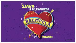 Sjava & Dj Maphorisa - Ngempela Ft Howard