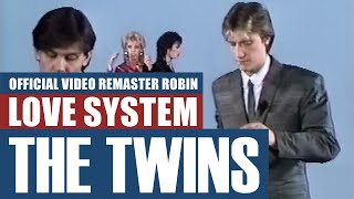 The Twins - Love System (Official Video 1984) HD