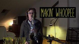 Makin´ Whoopee - Tenor Saxophone