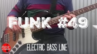 "How to play ""Funk #49"" bassline on electric bass guitar by The James Gang Joe Walsh 