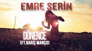 Emre Serin - Dönence (ft.Barış Manço)