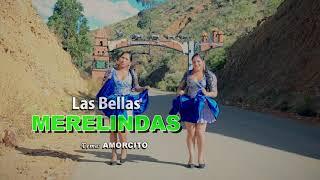 Las Bellas Merelindas - Amorcito (ZAPATEO) Primicia 2018