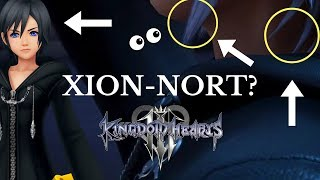 Kingdom Hearts 3: IS XION A SEEKER OF DARKNESS? (Discussion)
