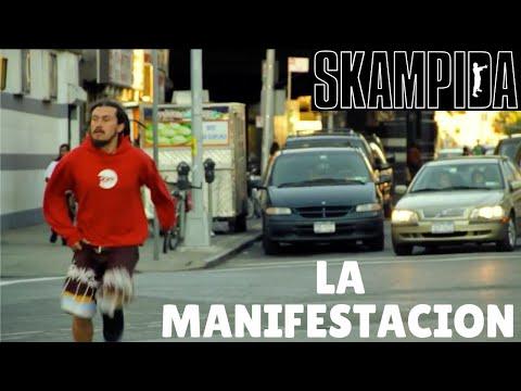 La Manifestacion de Skampida Letra y Video
